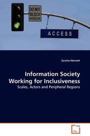 Information Society Working for Inclusiveness by Sarolta Nemeth image