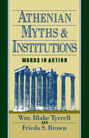 Athenian Myths and Institutions by William Blake Tyrrell image