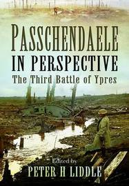 Passchendaele in Perspective by Peter Liddle image