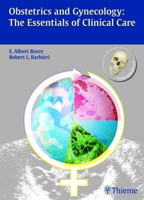 Obstetrics and Gynecology: by E. Albert Reece