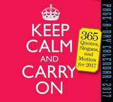 Keep Calm and Carry on Page-A-Day Calendar 2017 by Workman Publishing