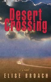 Desert Crossing by Elise Broach