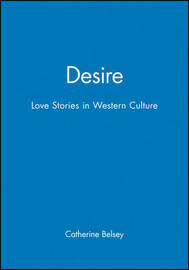Desire by Catherine Belsey