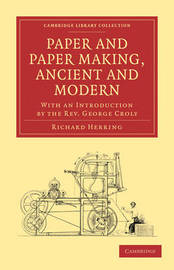 Cambridge Library Collection - History of Printing, Publishing and Libraries by Richard Herring