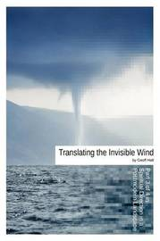 Translating the Invisible Wind by Geoff Hall