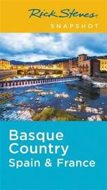 Rick Steves Snapshot Basque Country: Spain & France (Second Edition) by Rick Steves