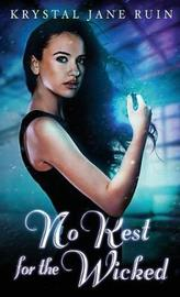 No Rest for the Wicked by Krystal Jane Ruin image