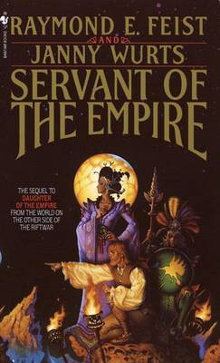 Servant of the Empire (Empire Trilogy #2) by Raymond E Feist