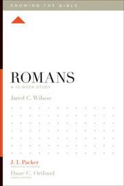 Romans by Jared C Wilson
