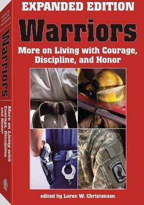 Warriors: Expanded & Updated Edition by Loren W. Christensen