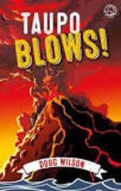 Taupo Blows by Doug Wilson