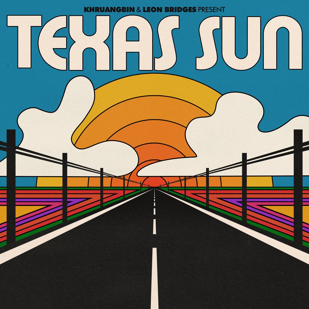 Texas Sun EP by Khruangbin & Leon Bridges image