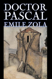 Doctor Pascal by Emile Zola image