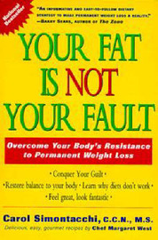 Your Fat is Not Your Fault by Carol Simontacchi image