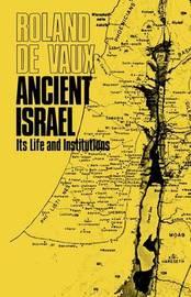 Ancient Israel by Roland De Vaux