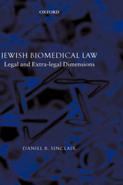 Jewish Biomedical Law by Daniel B. Sinclair