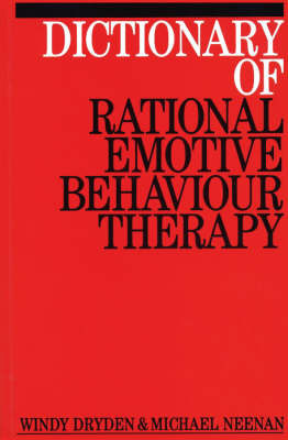 Dictionary of Rational Emotive Behavior Therapy by Windy Dryden