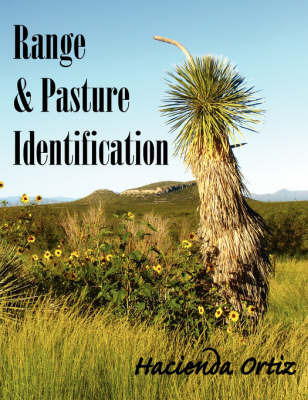 Range & Pasture Identification by Hacienda Ortiz