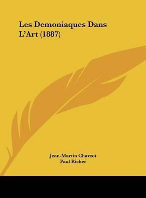 Les Demoniaques Dans L'Art (1887) by Jean Martin Charcot