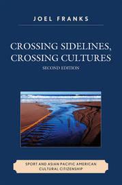 Crossing Sidelines, Crossing Cultures by Joel S. Franks image