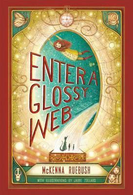 Enter a Glossy Web by McKenna Ruebush image