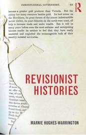 Revisionist Histories by Marnie Hughes-Warrington