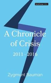 A Chronicle of Crisis by Zygmunt Bauman image