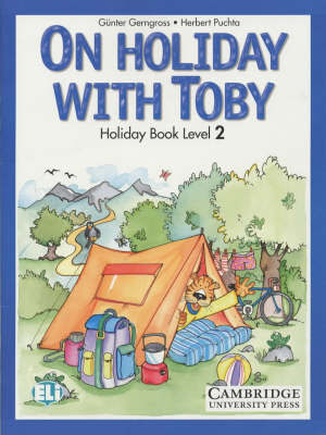 On Holiday with Toby 2 Book and Cassette Pack: Level 2 by Gunter Gerngross