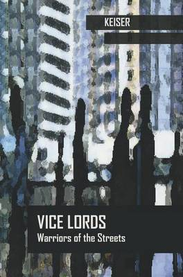 Vice Lords by Lincoln R Keiser