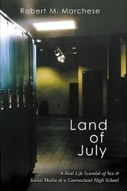 Land of July by Robert M Marchese image