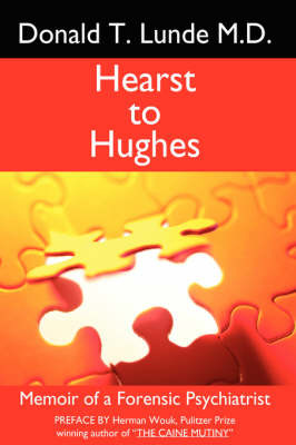 Hearst to Hughes by Donald T. Lunde M.D. image