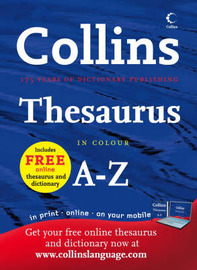 Collins Thesaurus A-Z: Complete and Unabridged