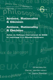 Actions, Rationalite and Decision. Actions, Rationality and Decision