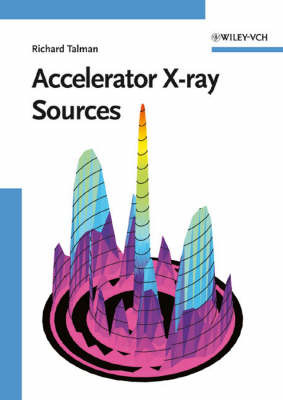 Accelerator X-Ray Sources by Richard Talman image
