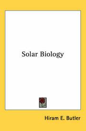 Solar Biology by Hiram E. Butler image
