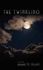 The Twinkling by Jewel M. Scott image