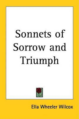 Sonnets of Sorrow and Triumph by Ella Wheeler Wilcox image