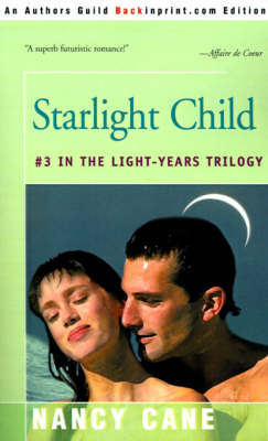 Starlight Child by Nancy Cane