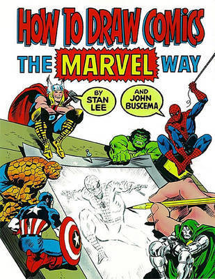 How to Draw Comics Marvel Way by LEE