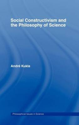 Social Constructivism and the Philosophy of Science by Andre Kukla image