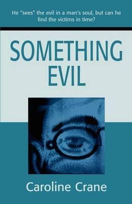 Something Evil by Caroline Crane image