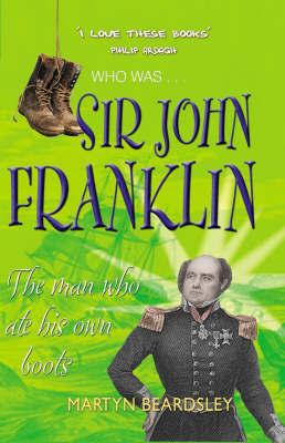 Sir John Franklin by Martyn Beardsley