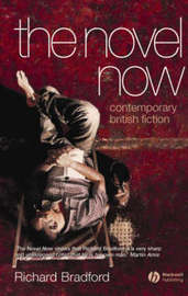 The Novel Now by Richard Bradford image