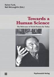 Towards a Human Science by Kevin Anderson