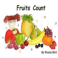 Fruits Count by Rosita Bird