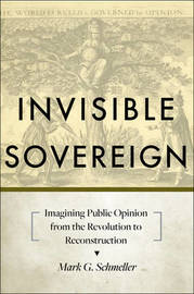 Invisible Sovereign by Mark G. Schmeller
