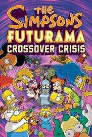 The Simpsons Futurama Crossover Crisis by Matt Groening image