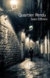 Quartier Perdu by Sean O'Brien