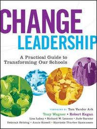 Change Leadership by Tony Wagner