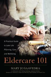 Eldercare 101 by Mary Jo Saavedra